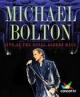 Michael Bolton: Live At The Albert Hall